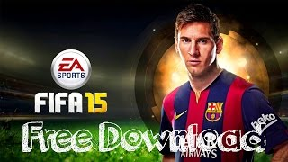 getlinkyoutube.com-Fifa 15 Free Download [Direct Download] [No Torrent]