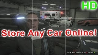 getlinkyoutube.com-GTA V Online - Store Any Car In Your Garage (Easy Guide) HD
