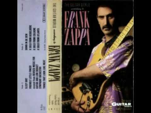 Frank Zappa The Guitar World According to FZ (1987 unissued solos compilation)