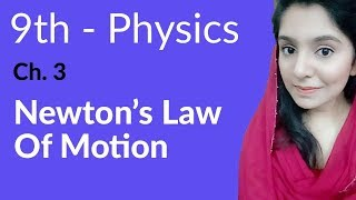 Newton's Laws of Motion - Physics Chapter 3 Dynamics - 9th Class width=