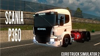 getlinkyoutube.com-Euro Truck Simulator 2 - SCANIA P360