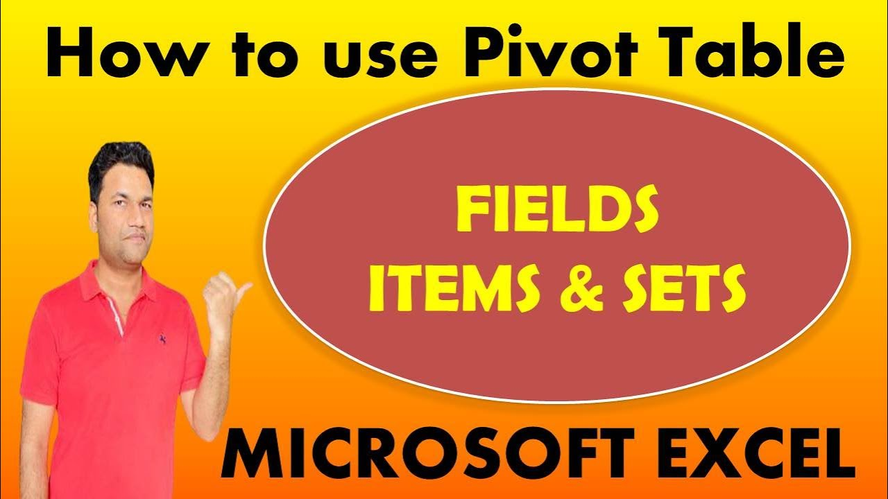 Download thumbnail for How to use FIELDS, ITEMS & SETS IN Pivot