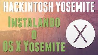 getlinkyoutube.com-Hackintosh Yosemite - Instalando o OS X Yosemite