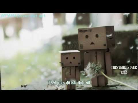 [Vietsub] This Time Is Over - B1A4 (MV Fanmade)