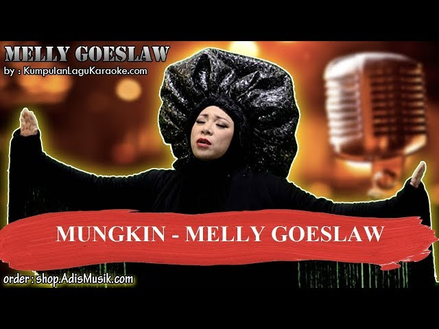 MUNGKIN  - MELLY GOESLAW Karaoke