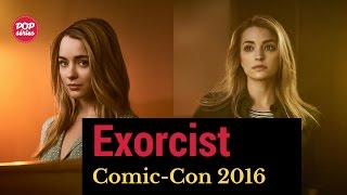 SDCC 2016: Hannah Kasulka e Brianne Howey de The Exorcist