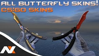 getlinkyoutube.com-All Butterfly Skins! - Counter-Strike: Global Offensive