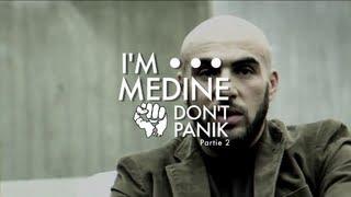 Médine - Documentaire ''I'm Médine, Don't Panik'' (Partie 2)