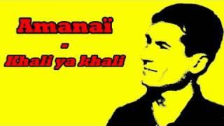 Chanson chaoui - Amanai - Khali ya khali