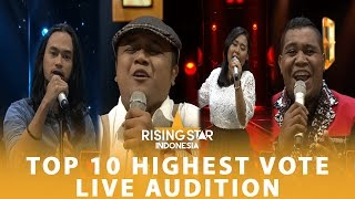 Top 10 Highest Vote Live Audition | Rising Star Indonesia 2016