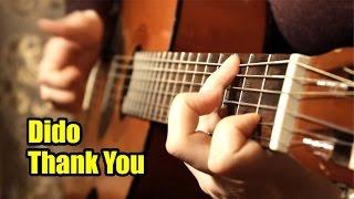 Dido - Thank You | На гитаре + разбор