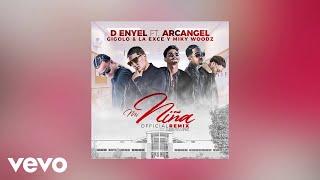 D-Enyel - Mi Niña Remix  (AUDIO) ft. Arcangel, Miky Woodz, Gigolo & La Exce