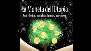 La Moneta dell\'Utopia - il booktrailer
