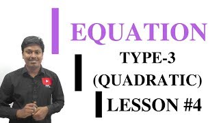 EQUATION_LESSON #4~Equation based on Sq.root