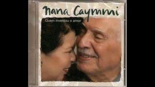 getlinkyoutube.com-Nana Caymmi - Quem Inventou o Amor - 2007 - Álbum Completo