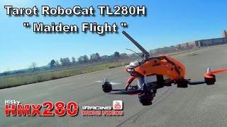 """getlinkyoutube.com-226 - Tarot RoboCat TL280H - CC3D Racing Drone  - """"Maiden Flight and First Test"""" - [Billy3xXx]"""