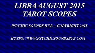 getlinkyoutube.com-LIBRA AUGUST 2015 TAROTSCOPES   VICTORY IS YOURS   RELEASE NEGATIVITY AND AGGRESSION