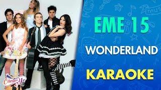 getlinkyoutube.com-EME 15 - Wonderland con letra (Video Oficial) | Cantoyo Karaoke