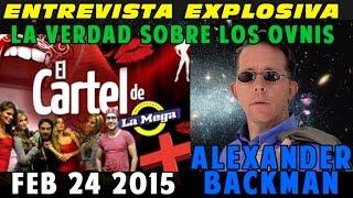 getlinkyoutube.com-ALEXANDER BACKMAN ENTREVISTA EL CARTEL DE LA  MEGA 24 FEB 2015