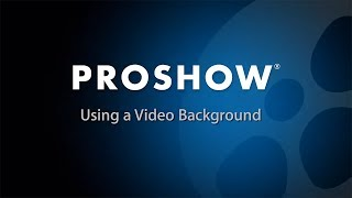 getlinkyoutube.com-Use a Video as a Background Layer in ProShow Slideshows