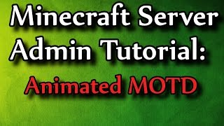 getlinkyoutube.com-Minecraft Admin How-To: AnimatedMOTD [Premium $12.50]