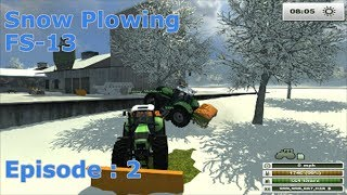 getlinkyoutube.com-Snow Plowing - Farming Simulator 2013 - EP:2
