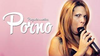 getlinkyoutube.com-PREGUNTAS A ACTRICES PORNO