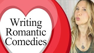 Writing a romantic comedy screenplay - tips for your romcom movie script