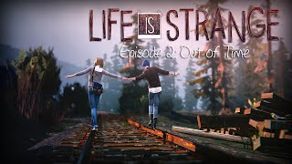 getlinkyoutube.com-Life Is Strange FULL EPISODE 2 NO COMMENTARY (VERY THOROUGH) WALKTHROUGH GAMEPLAY Out Of Time