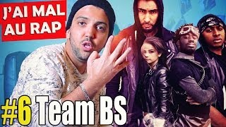 Team BS fait mal Au Rap
