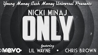 getlinkyoutube.com-Nicki Minaj - Only (Lyric) ft. Drake, Lil Wayne, Chris Brown