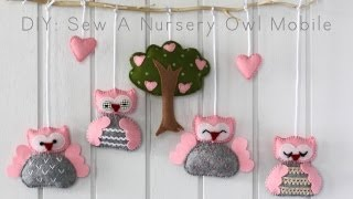 getlinkyoutube.com-DIY: Sew A Nursery Owl Mobile