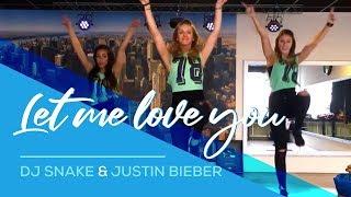 getlinkyoutube.com-Let me love you - DJ-Snake & Justin Bieber (Remix Slander&B-Sides) Easy Fitness Dance Choreography