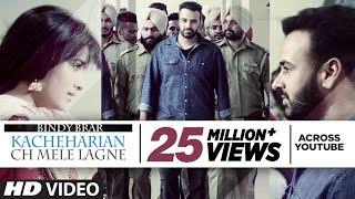 getlinkyoutube.com-Kacheharian Ch Mele Lagne Full Video Song   Bindy Brar   Sukhpal Sukh