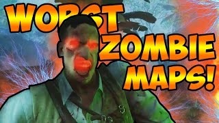 getlinkyoutube.com-Top 5 WORST Zombies Maps! Call of Duty Black Ops 3, Black Ops 2, World At War Zombies Gameplay