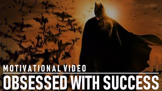 getlinkyoutube.com-OBSESSED WITH SUCCESS - MOTIVATIONAL VIDEO