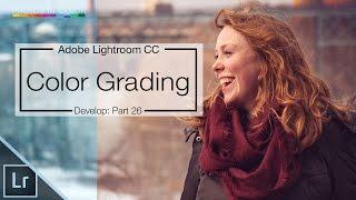 getlinkyoutube.com-Lightroom CC Color Grading Fearlessly - Lightroom CC Tutorial