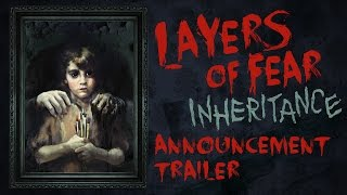 Layers of Fear - Inheritance DLC Announcement Trailer