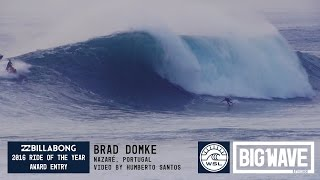 getlinkyoutube.com-Brad Domke at Nazaré  - 2016 Billabong Ride of the Year Entry - WSL Big Wave Awards