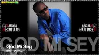 Busy Signal - God Mi Sey
