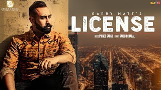 LICENSE-Garry Natt (Full Video) Prince Saggu    Feat. Gurinderjit  - New Punjabi Songs 2018