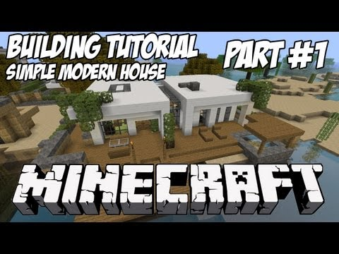 Minecraft Tutorial HD: Simple Modern House 1 - Part 1