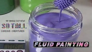 getlinkyoutube.com-Making Fluid Paint & Testing Viscosity to Curious Creatures Latest Single So Tall