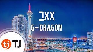 getlinkyoutube.com-[TJ노래방] 그XX - G-DRAGON (That XX - G-DRAGON) / TJ Karaoke