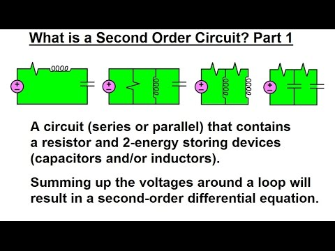 Electrical Engineering: Ch 9: 2nd Order Circuits (1 of 56) What is a 2nd Order Circuit? Part 1
