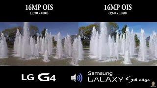 getlinkyoutube.com-LG G4 vs Galaxy S6 Edge - Back Camera Video Test (split screen comparison)