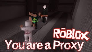 getlinkyoutube.com-ROBLOX - You are a PROXY!!! - Stop It, Slender [Xbox One Edition]