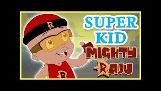 getlinkyoutube.com-Mighty Raju - Super Kid Mighty Raju