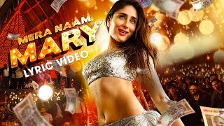 getlinkyoutube.com-Mera Naam Mary Lyric Video| Kareena Kapoor Khan| Sidharth Malhotra