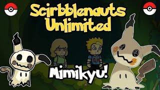 getlinkyoutube.com-Scribblenauts Unlimited 201 Pokemon Sun & Moon Mimikyu